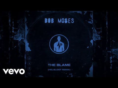 Bob Moses – The Blame