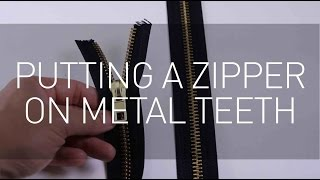 Putting a Zipper on Metal Teeth