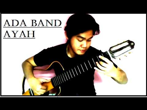 Ada Band - Ayah (Yang Terbaik Bagimu) - Classical Fingerstyle Guitar w/TAB