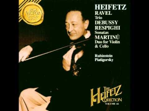Heifetz & Friends - Martinu Duo, Respighi Sonata, Ravel Trio