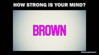 How Strong Is Your Mind: [EYE COLOR] (Test)