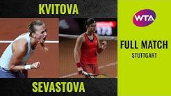 Petra Kvitova vs. Anastasija Sevastova | Full Match | 2020 Stuttgart Quarterfinal