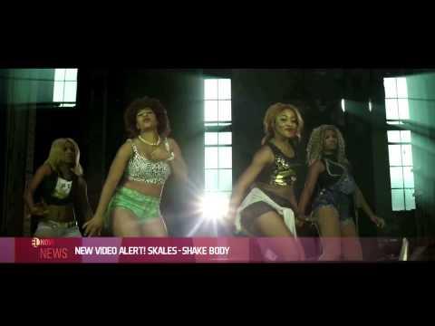 Download NEW VIDEO ALERT! SKALES `SHAKE BODY` - EL NOW News