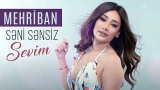 Mehriban - Seni Sensiz Sevim 2020 (Official Music Video)