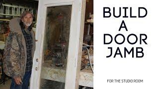 Building a Door JAMB -(Casing)-Part 1