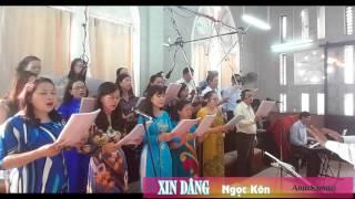 XIN DÂNG-Ngọc Kôn-AnnaSaomai.