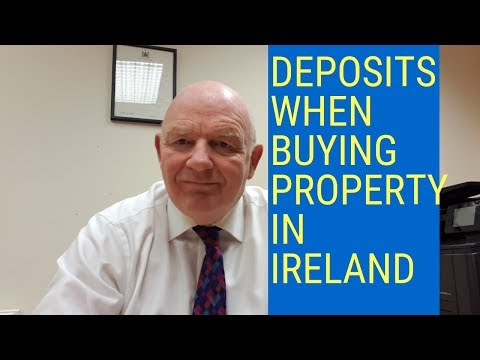 Deposits When Buying Property in Ireland-What You Should Know