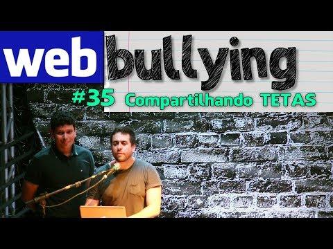 WEBBULLYING #35 - COMPARTILHANDO TETAS