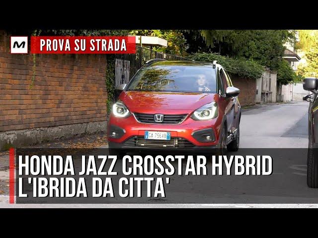 HONDA JAZZ CROSSTAR HYBRID 2021 | Prova su strada dell'ibrida da città