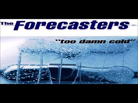 The Forecasters - Just to Be With You..