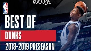 The Best Dunks of the 2018-2019 NBA Preseason