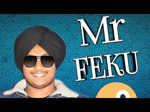 Mr.Feku|Vishav Vines|