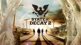 State of Decay 2 - E3 2017 Official 4K Trailer