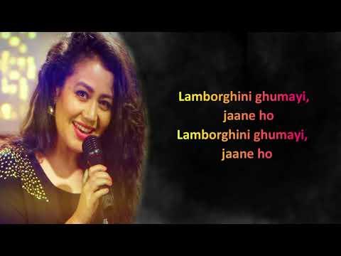 Lamborghini Lyrics Panjabi Song 2019. Neha Kakkar | Jessie Gill | Meet Bros | Arvinder Khera