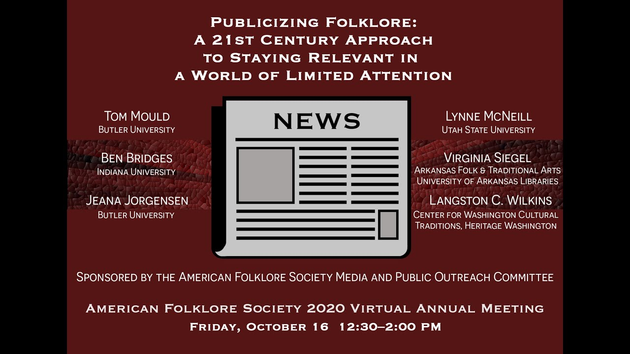Publicizing Folklore American Folklore Society 2020 Virtual Annual Meeting Youtube