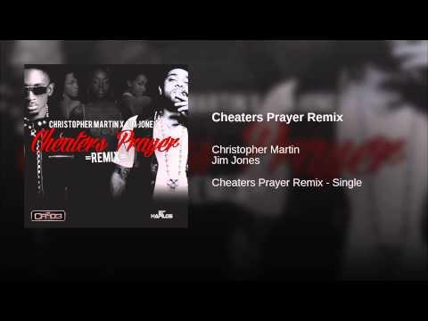 Cheaters Prayer Remix