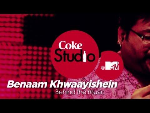 Benaam Khwaayishein - BTM - Papon, Anweshaa - Coke Studio @ MTV Season 3