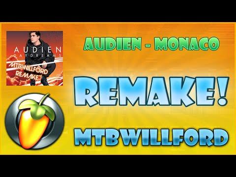 Audien - Monaco ft. RUMORS - MTBWillford FL studio remake + FLP