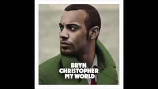 Bryn Christopher - Taken me over