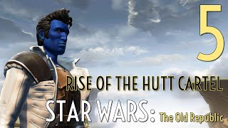 Rise of the Hutt Cartel 5 - The Agent - Star Wars The Old Republic