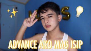 HASHTAG ADVANCE AKO MAG ISIP (Advance Kadin Ba?) | Louis Pre Jr.