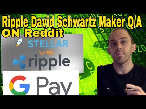 Ripple XRP Vs. Stellar XLM By Ripple's David Schwarts On Reddit - Google Pay? - Cryptocurrency News