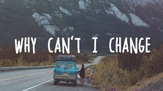 Passenger - Why Can't I Change (Lyrics)