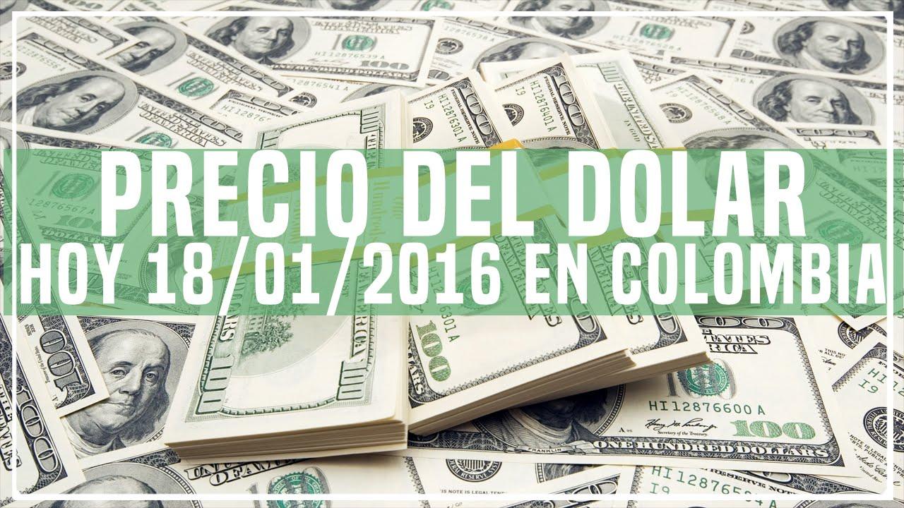 Precio del dolar hoy en colombia hoy 18 de enero del 2016 for Precio del hierro hoy