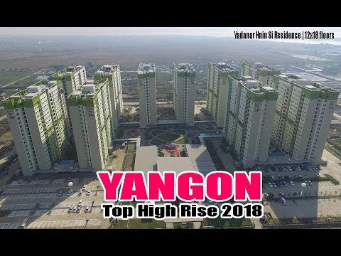 Yangon, Myanmar Future Skyline 2018|| Finished, Under Construction High Rise in Yangon 2018