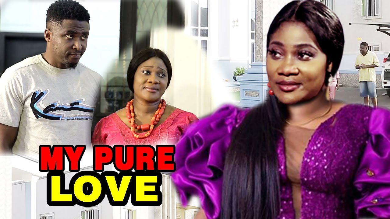 Download My Pure Love  NEW MOVIE -  Mercy Johnson & Onny Michael  2020 Latest Nigerian Nollywood Movie