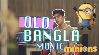 10 Old Bangla Songs Minions Cover