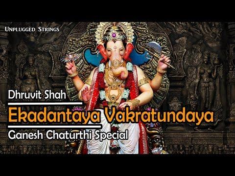 Ekadantaya Vakratundaya | Dhruvit Shah | Cover Song | Ganesha Song | Shankar Mahadevan |