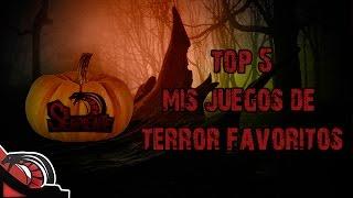 TOP 5 - Mis juegos de terror favoritos | Especial Halloween