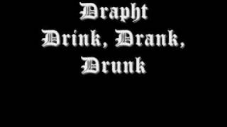 Drapht - Drink, Drank, Drunk