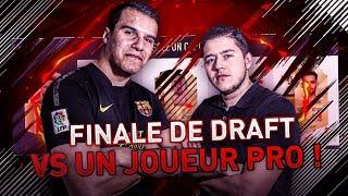 FIFA 18 - FINALE DE DRAFT VS UN JOUEUR PRO !