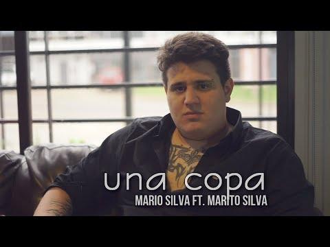 Mario Silva ft. Marito Silva - Una Copa (Video Oficial)