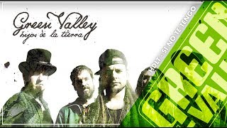Si No Te Tengo - Hijos de la Tierra - Green Valley