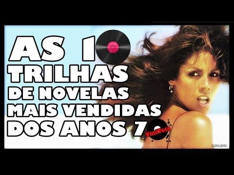 AS 10 TRILHAS DE NOVELAS MAIS VENDIDAS DOS ANOS 70