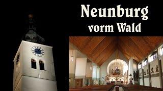 NEUNBURG vorm Wald (SAD), Stadtpfarrkirche St. Josef - Vollgeläute