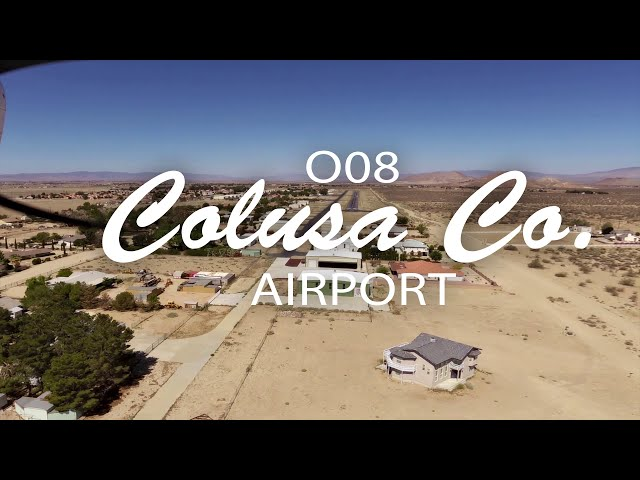 Flying with Tony Arbini into the Colusa County Airport (O08)-Colusa, California