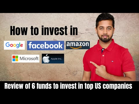 How to invest in Google, Amazon, Microsoft, Facebook and Apple?   Global Funds for investment in US