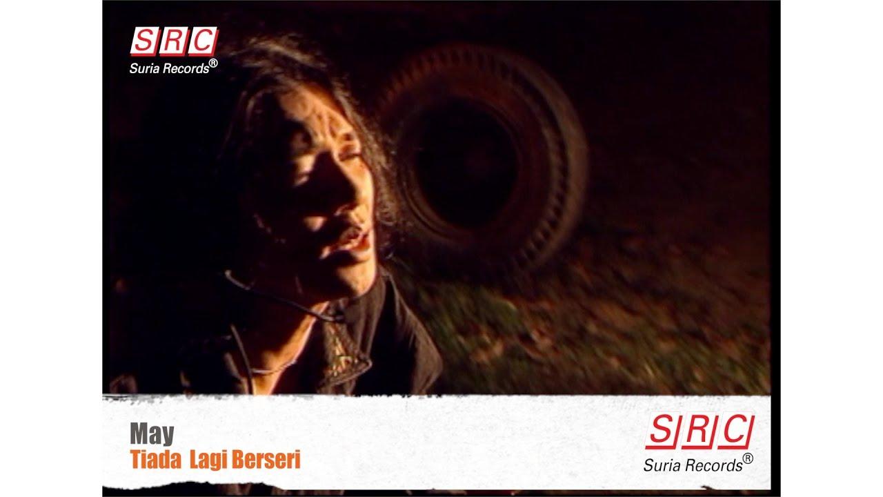 Download May - Tiada Lagi Berseri (Official Video - HD)