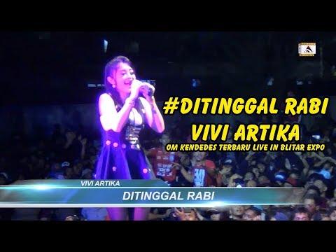 Vivi Artika - Ditinggal Rabi - Om Kendedes Terbaru Live In Blitar Expo