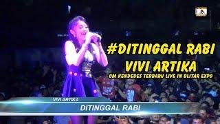 Vivi Artika Ditinggal Rabi - Om Kendedes Terbaru Live In Blitar Expo.mp3
