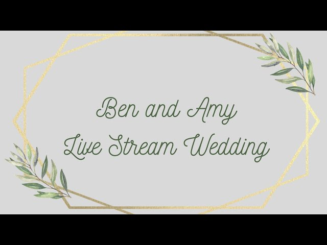 1pm  Ben and Amy's Wedding