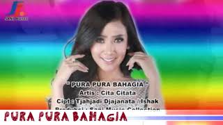 Cita citata pura pura bahagia (official video music) dangdut2017