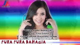 Cita citata pura pura bahagia official video music dangdut2017