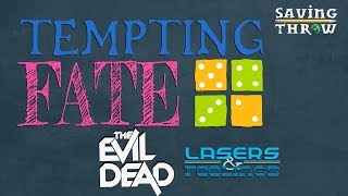 Tempting Fate - Evil Dead, Episode 1 of 3 - Season 2