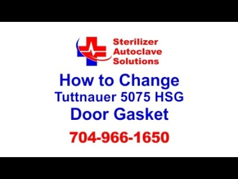 How to Replace a Tuttnauer 5075HSG Door Gasket