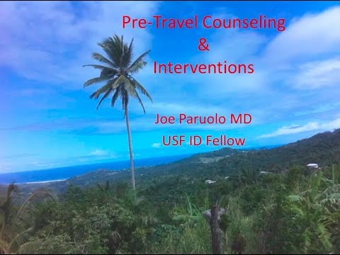 Pre-travel Immunizations And Travel Counseling -- Joe Paruolo, DO
